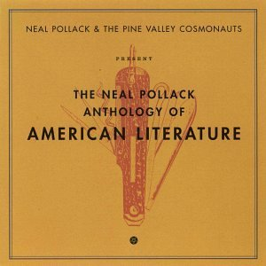 Neal & The Pine Valley Pollack Anthology Of American Literatu Explicit Version