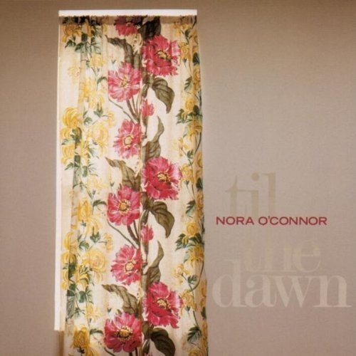 Nora O'conner Til The Dawn