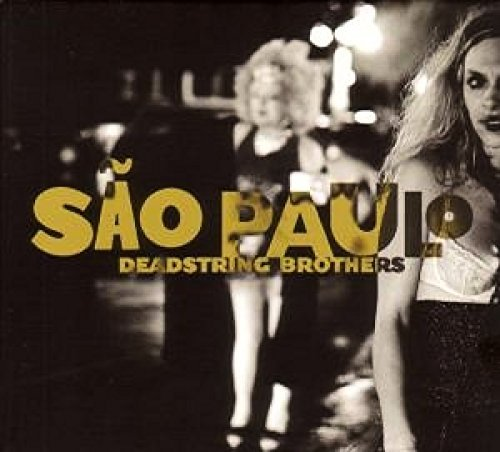 Deadstring Brothers Sao Paolo