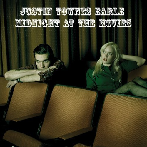 Justin Townes Earle Midnight At The Movies