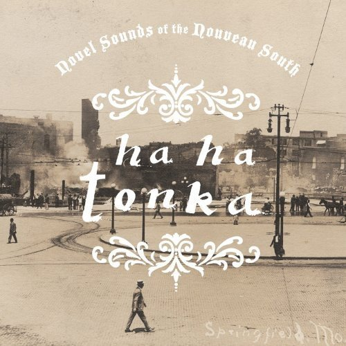 Ha Ha Tonka Novel Sounds Of The Nouveau So