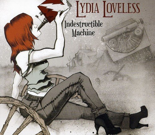 Lydia Loveless Indestructible Machine