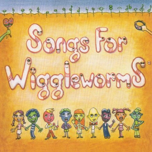 Songs For Wiggleworms Songs For Wiggleworms