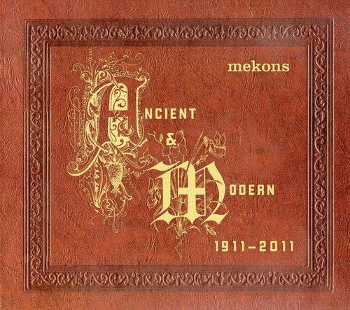 Mekons Ancient & Modern