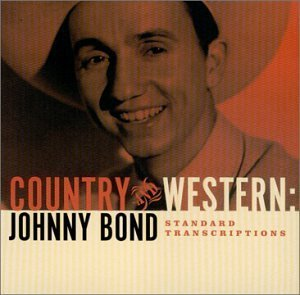 Johnny Bond Country & Western
