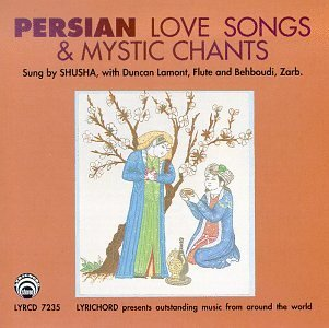 Shusha Persian Love Songs & Mystic Ch