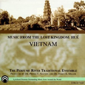 Perfume River Ensemble Music From The Lost Kingdom