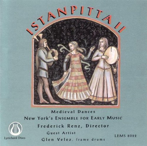 New York's Ens For Early Music Istanpitta Ii Velez*glen (frame Dr) Renz New York's Ens For Early