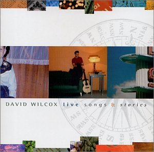 David Wilcox Live Songs & Stories