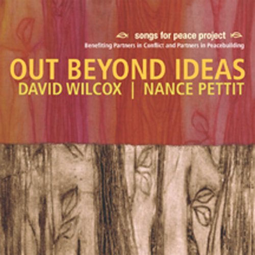 David Wilcox Out Beyond Ideas