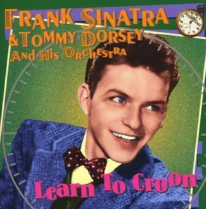 Sinatra Dorsey Learn To Croon Stop Time Series