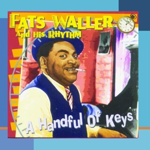 Fats Waller Handful Of Keys Stop Time Series