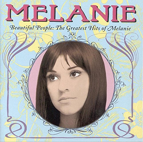 Melanie Beautiful People Greatest Hits