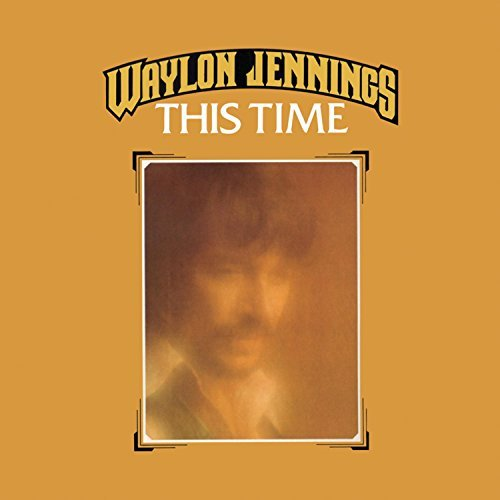 Jennings Waylon This Time Incl. Bonus Tracks