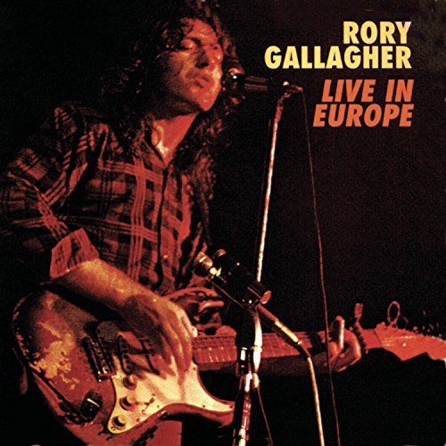 Gallagher Rory Live In Europe Incl. Bonus Tracks