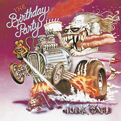 Birthday Party Junkyard Explicit Version Remastered