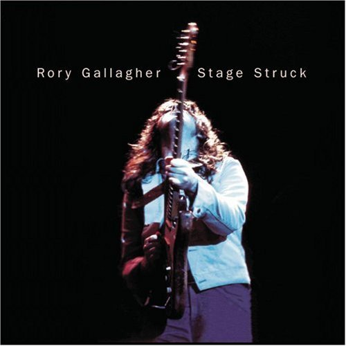 Gallagher Rory Stage Struck Remastered Incl. Bonus Tracks