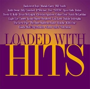 Loaded With Hits Loaded With Hits Loeb Mclachlan Blondie Creed 2 CD Set