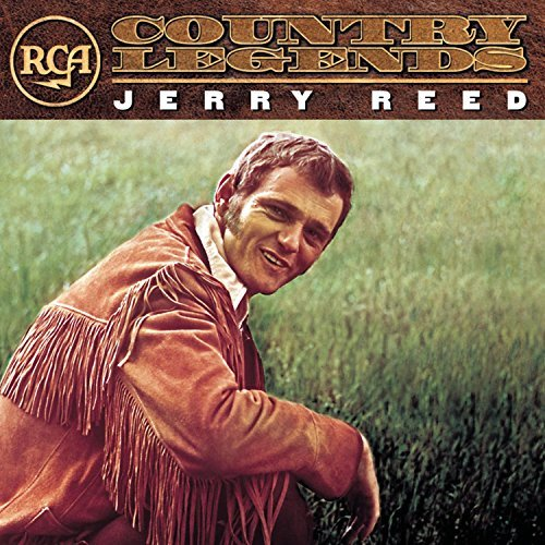 Jerry Reed Rca Country Legends Rca Country Legends