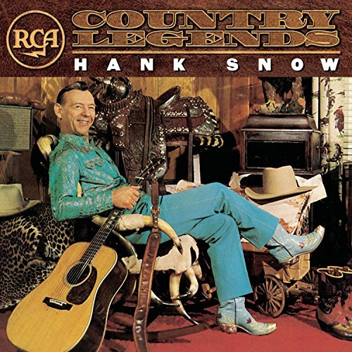 Hank Snow Rca Country Legends Rca Country Legends
