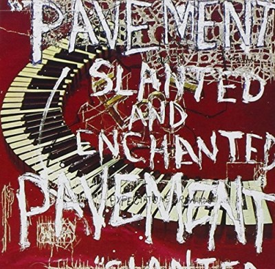 Pavement Slanted & Enchanted