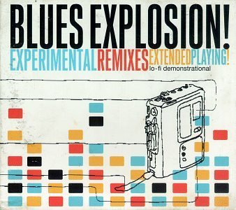 Spencer Jon Blues Explosion Experimental Remixes Ep