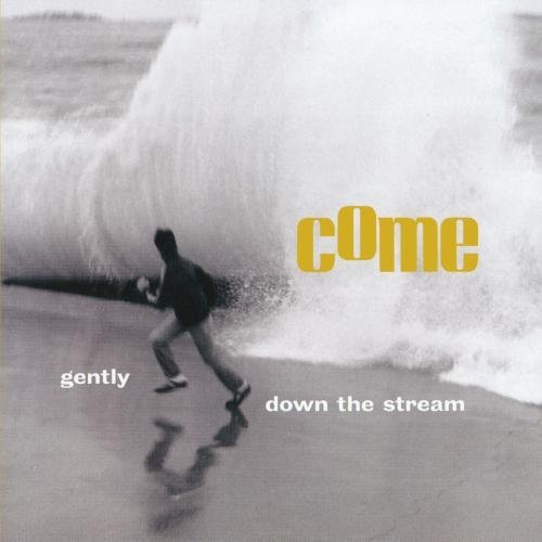 Come Gently Down The Stream