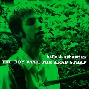 Belle & Sebastian Boy With The Arab Strap