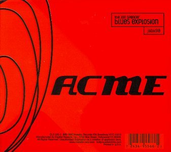 The Jon Spencer Blues Explosion Acme