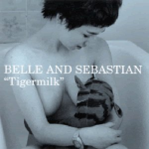 Belle & Sebastian Tigermilk