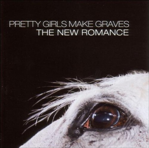 Pretty Girls Make Graves New Romance