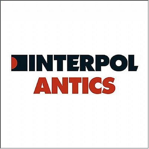 Interpol Antics Incl. Bonus CD
