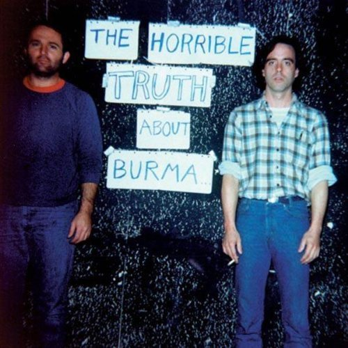 Mission Of Burma Horrible Truth About Burma The Horrible Truth About Burma The