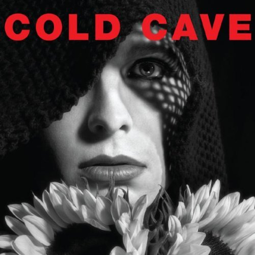 Cold Cave Cherish The Light Years