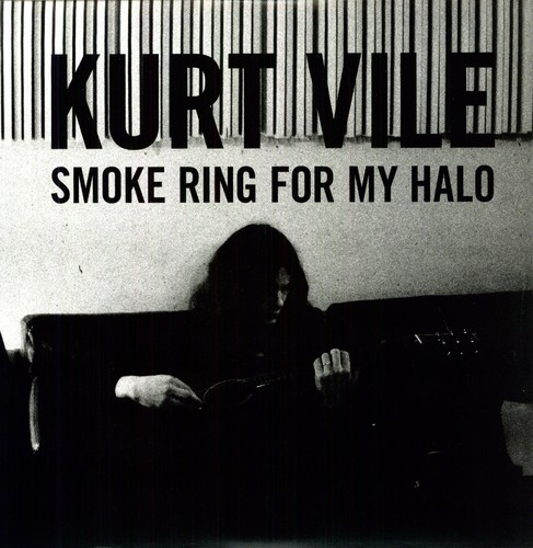 Kurt Vile Smoke Ring For My Halo