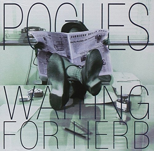 Pogues Waiting For Herb Import Eu