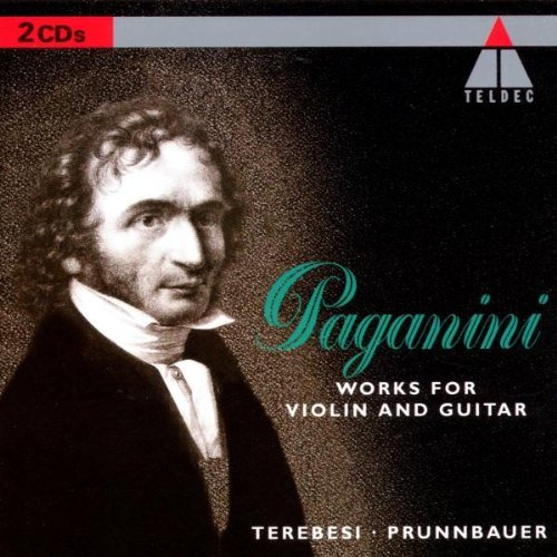 N. Paganini Works For Violin & Guitar Terebesi (vn) Prunnbauer (gtr
