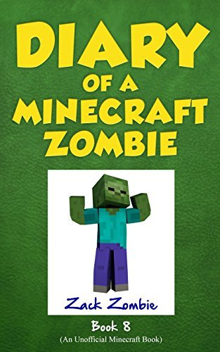 Zack Zombie Diary Of A Minecraft Zombie Book 8 Back To Scare School