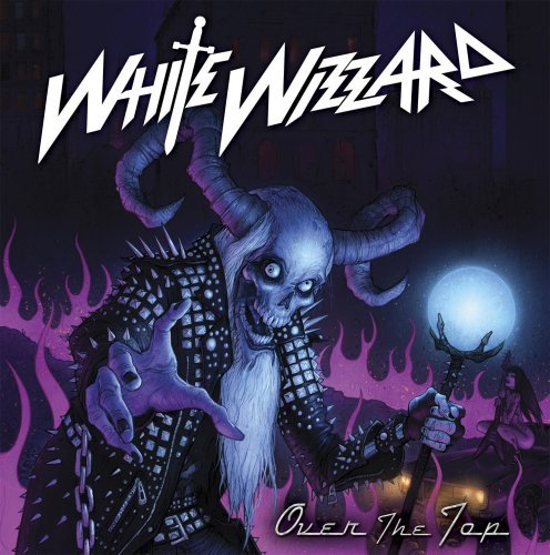 White Wizzard Over The Top
