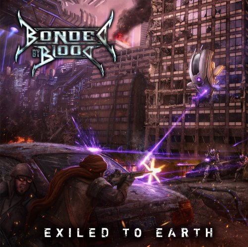 Bonded By Blood Exiled To Earth
