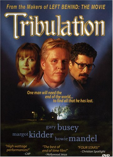 Tribulation Busey Mandel Kidder Mancuso Pg13