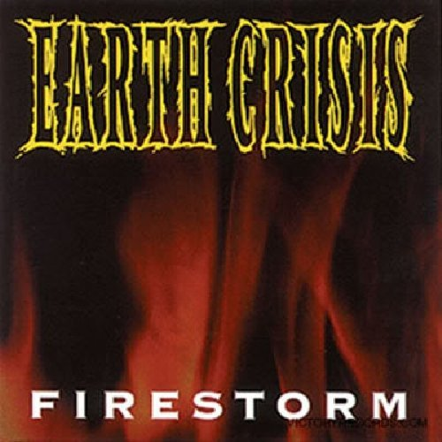 Earth Crisis Firestorm