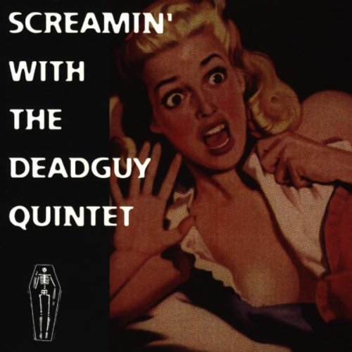 Deadguy Screamin' With The Deadguy Qui