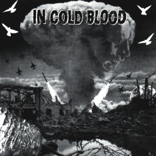 In Cold Blood Hell On Earth