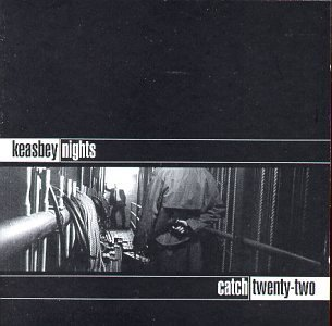 Catch 22 Keasbey Nights Incl. Digital Download