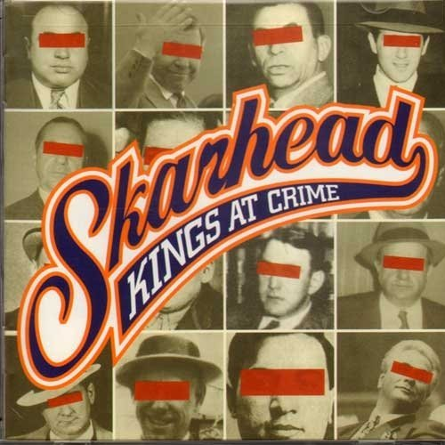 Skarhead Kings At Crime