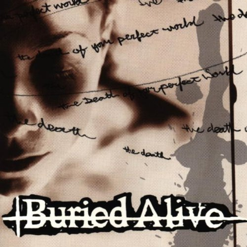 Buried Alive Death Of Your Perfect World