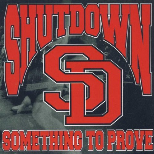 Shutdown Something To Prove Ep