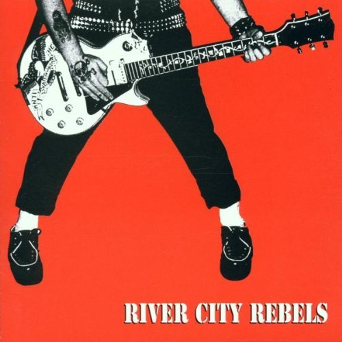 River City Rebels Playin' To Live Livin To Play