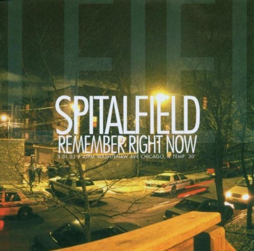 Spitalfield Remember Right Now